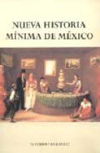 nueva historia minima de mexico-pablo escalante gonzalbo-9789681211394