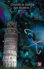 cuando la ciencia nos alcance, i-shahen hacyan-9789681668594