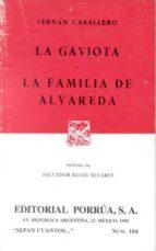 la gaviota: la familia de albareja 9789684325494