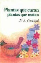 plantas que curan plantas que matan p.a. carvajal 9789688602294