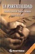 la parentalidad: desafio para el tercer milenio: un homenaje inte rnacional a serge lebovici-leticia solis-pont-9789707291294