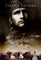 lo indómito del espíritu (ebook)-claudia barzana-9789871405794