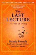 THE LAST LECTURE: LESSONS IN LIVING - 9780340978504 - RANDY PAUSCH