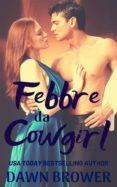 Descarga gratuita de ebooks de epub FEBBRE DA COWGIRL