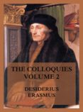 Descarga gratuita de ebooks en archivo pdf. THE COLLOQUIES, VOLUME 2