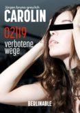Ebook nederlands descarga gratuita CAROLIN - FOLGE 2 de JÜRGEN BRUNO GREULICH