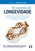 Descargar libros de epub rapidshare OS SEGREDOS DA LONGEVIDADE in Spanish 9786550470104 de EDMOND SAAB