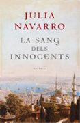 LA SANG DELS INNOCENTS - 9788401387104 - JULIA NAVARRO