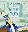 UN PASEO POR NUEVA YORK (GEOPLANETA KIDS) - 9788408170204 - SALVATORE RUBBINO
