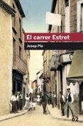 EL CARRER ESTRET - 9788415192404 - JOSEP PLA CASADEVALL