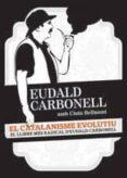 EL CATALANISME EVOLUTIU - 9788415224204 - EUDALD CARBONELL