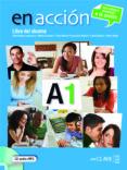 EN ACCION 1 (ALUMNO + CD) - 9788415299004 - VV.AA.
