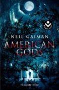 AMERICAN GODS - 9788415729204 - NEIL GAIMAN