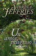 UN AMOR PELIGROSO (EBOOK) - 9788415952404 - SABRINA JEFFRIES