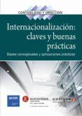 INTERNACIONALIZACIÓN: CLAVES Y BUENAS PRÁCTICAS - 9788416115204 - VV.AA.