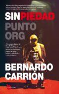 SIN PIEDAD - 9788416776504 - BERNARDO CARRION