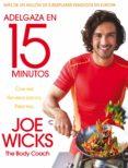 adelgaza en 15 minutos (ebook)-joe wicks-9788416867004