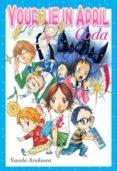 YOUR LIE IN APRIL CODA - 9788416960804 - NAOSHI ARAKAWA