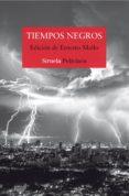 tiempos negros (ebook)-ernesto mallo-9788417151904
