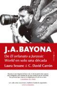 J. A. BAYONA, DE CAMELA A SPIELBERG (EN MENOS DE SEIS PASOS) - 9788417418304 - LAURA SEOANE