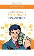 Descargar libros gratis en formato epub LAS 9 CLAVES DE LA ABUNDANCIA FINANCIERA 9788417782504