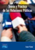 TEORIA Y PRACTICA DE LAS RELACIONES PUBLICAS (8ª ED.) - 9788420535104 - FRASER P. SEITEL