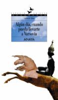 ALGUN DIA CUANDO PUEDA LLEVARTE A VARSOVIA - 9788420782904 - LORENZO SILVA