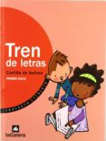 TREN CARTILLA DE LECTURA (EDUCACION PRIMARIA) - 9788424606404 - VV.AA.