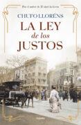 LA LEY DE LOS JUSTOS - 9788425352904 - CHUFO LLORENS
