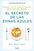 EL SECRETO DE LAS ZONAS AZULES - 9788425354304 - DAN BUETTNER