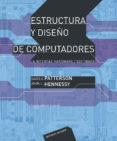 ESTRUCTURA Y DISEÑO DE COMPUTADORES: LA INTERFAZ HARDWARE/SOFTWAR E (4ª ED.) - 9788429126204 - DAVID A. PATTERSON