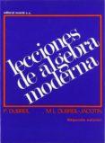 LECCIONES DE ALGEBRA MODERNA (2ª ED.) - 9788429150704 - PAUL DUBREIL
