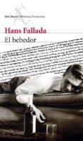 EL BEBEDOR (EBOOK) - 9788432210204 - HANS FALLADA