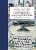 LA HISTORIA DE MI MAQUINA DE ESCRIBIR - 9788432215704 - PAUL AUSTER