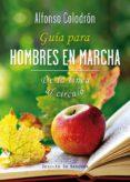 GUIA PARA HOMBRES EN MARCHA: DE LA LINEA AL CIRCULO - 9788433027504 - ALFONSO COLODRON