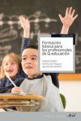 FORMACION BASICA PARA LOS PROFESIONALES DE LA EDUCACION - 9788434413504 - ANTONI J. COLOM
