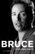 BRUCE - 9788448008604 - PETER AMES CARLIN