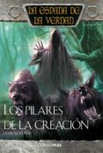 LOS PILARES DE LA CREACION: LA ESPADA DE LA VERDAD (VOL. 14) - 9788448036904 - TERRY GOODKIND