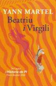 BEATRIU I VIRGILI - 9788466413404 - YANN MARTEL