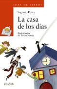 LA CASA DE LOS DIAS - 9788466702904 - SAGRARIO PINTO MARTIN