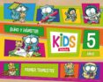 KIDS 5 AÑOS 1º TRIMESTRE ED 2013 - 9788468309804 - VV.AA.