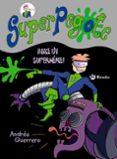 SUPERPEGOTE: ¡NACE UN SUPERHEROE! - 9788469603604 - ANDRES GUERRERO