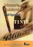 HISTORIA DE LA PUBLICIDAD - 9788470744204 - RAUL EGUIZABAL