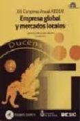 EMPRESA GLOBAL Y MERCADOS LOCALES - 9788473565004 - CARMELO MERCADO IDOETA