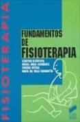 FUNDAMENTOS DE FISIOTERAPIA - 9788477382904 - VV.AA.