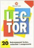 ENTRENAMENT LECTOR  , VELOCITAT I COMPRENSIÓ  Nº 20 LLETRA D'IMPREMTA    (C.S.) - 9788478870004 - VV.AA.