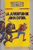 LA JUVENTUD DE JHON DIFOOL - 9788480002004 - ALEJANDRO JODOROWSKY