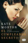 EL CUMPLEAÑOS SECRETO - 9788483654804 - KATE MORTON