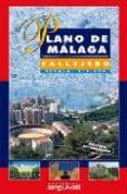 PLANO DE MALAGA. CALLEJERO (1:9000) - 9788489672604 - VV.AA.
