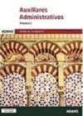 AUXILIARES ADMINISTRATIVOS JUNTA DE ANDALUCIA: TEMARIO 1 - 9788490258804 - VV.AA.